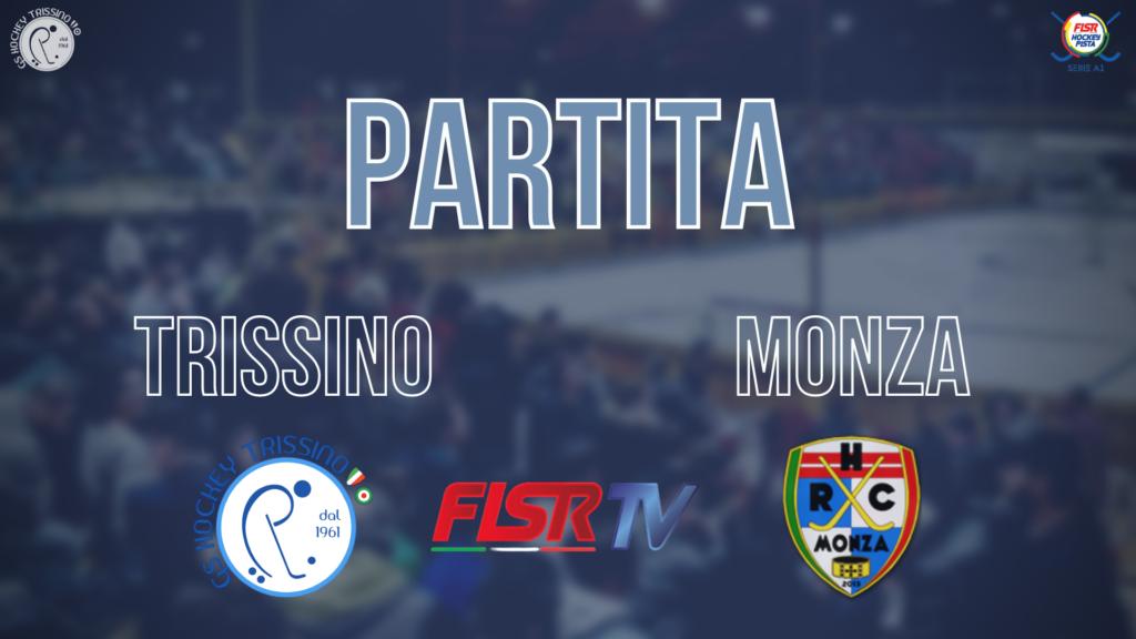 Trissino vs Monza (Partita Completa)