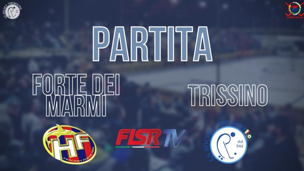 Forte dei Marmi vs Trissino – Coppa Italia (Partita Integrale)