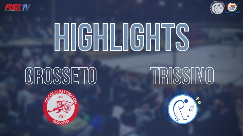 Grosseto vs Trissino (Highlights)