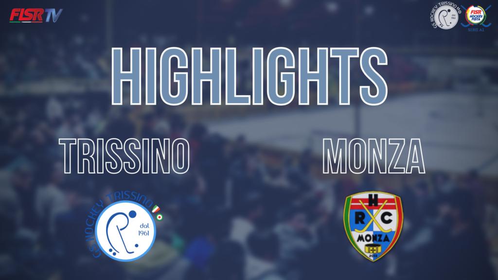 Trissino vs Monza (Highlights)