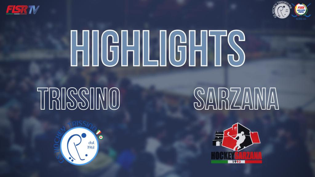 Trissino vs Sarzana (Highlights)