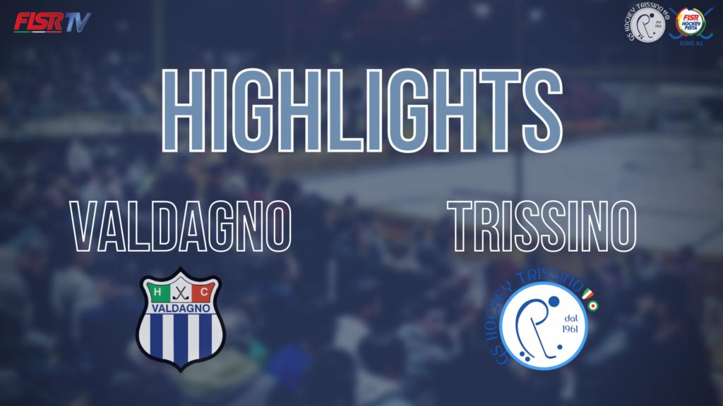 Valdagno vs Trissino (Highlights)