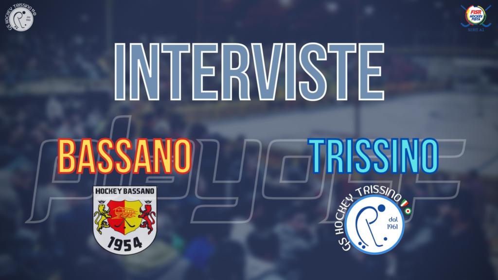 Interviste a Andrea Malagoli (Trissino) e Marc Coy (Bassano) post Bassano vs Trissino (QF-G1)