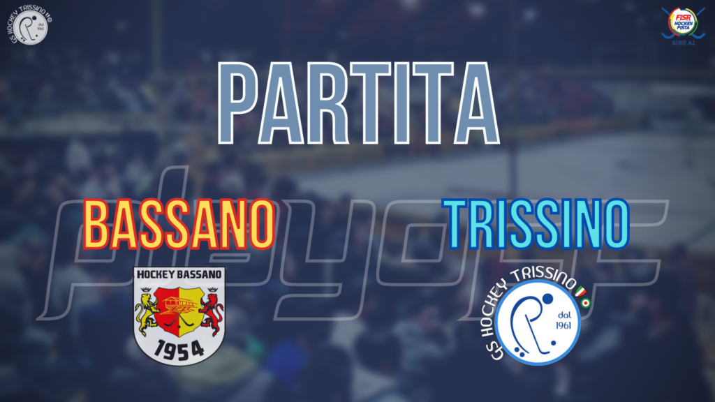 QF G1 – Bassano vs Trissino (Partita Integrale)