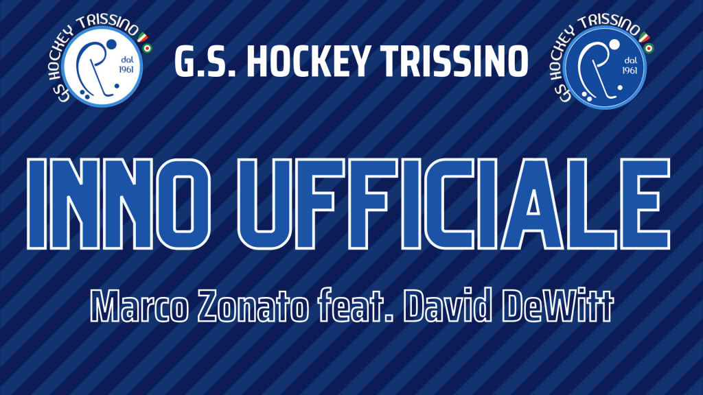 Il Nuovo Inno Ufficiale del GS Hockey Trissino